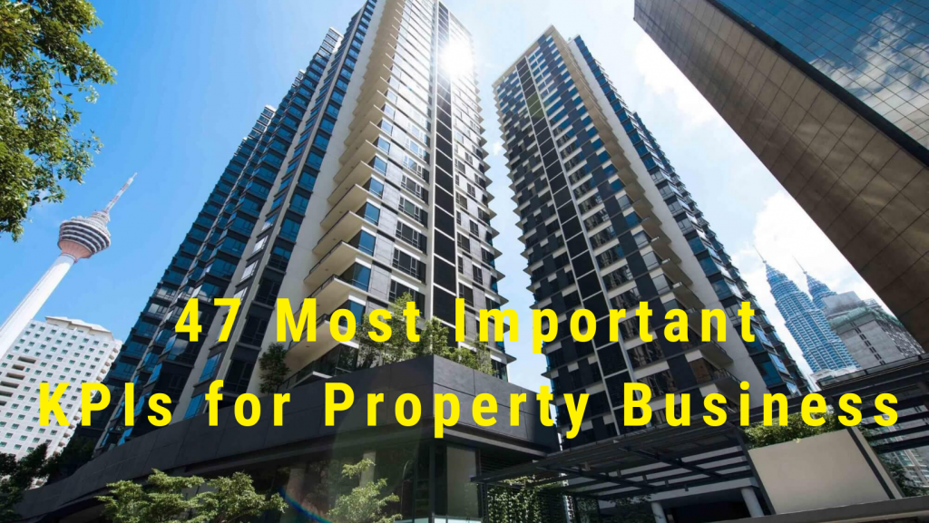 47 Most Important KPIs for Property Business