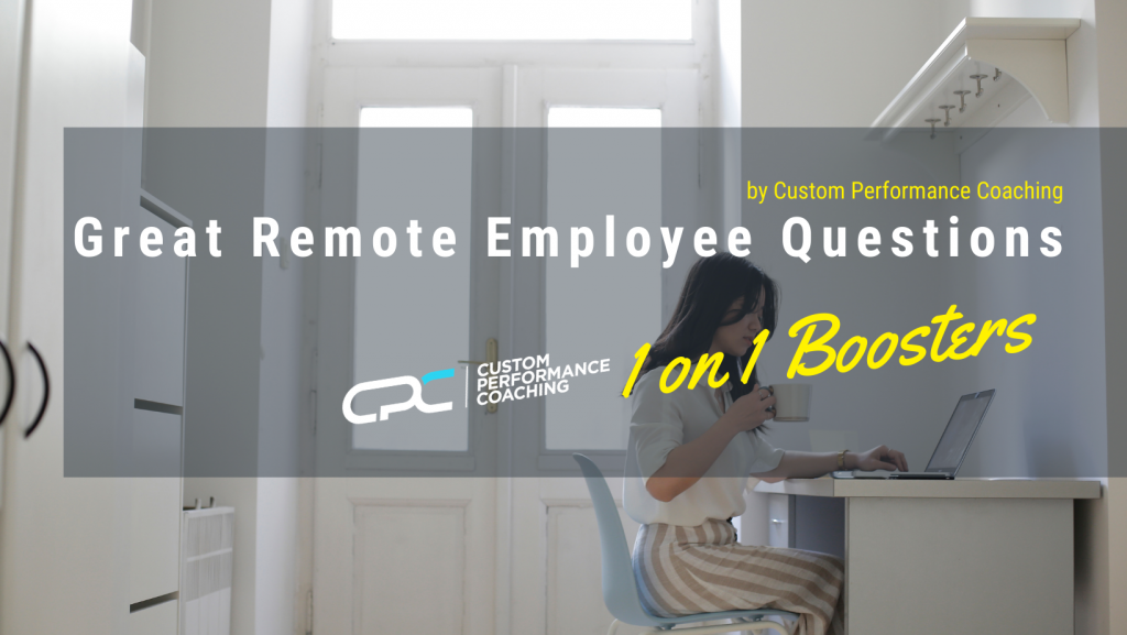 Great Remote Employee Questions
