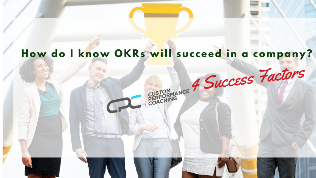 How do I know if OKRs will succeed in my organization?