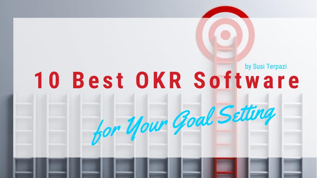 10 Best OKR Software of 2021 Comparison